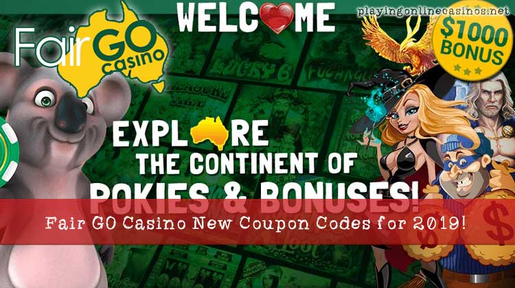 Fair Go Casino New Coupon Codes offered in 2019